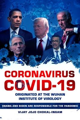 Coronavirus COVID-19 Originated at the Wuhan Institute of Virology
