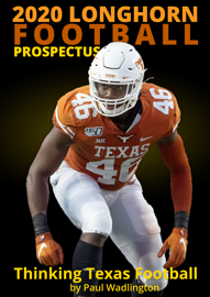 2020 Longhorn Football Prospectus: Thinking Texas Football