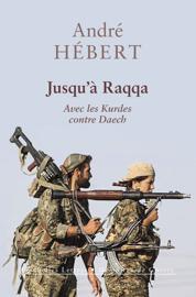 Jusqu'à Raqqa