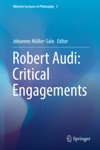 Robert Audi Critical Engagements