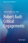 Robert Audi Critical Engagements