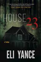 Eli Yance - House 23 artwork