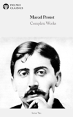 Complete Works of Marcel Proust