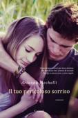Download and Read Online Il tuo pericoloso sorriso