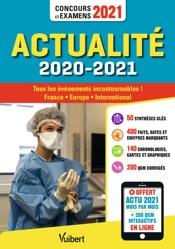 Actualité 2020-2021 - Concours et examens 2021 - Actu 2021 offerte en ligne