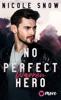 Nicole Snow - No perfect Hero Grafik