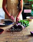 Alimentación y salud femenina Book Cover