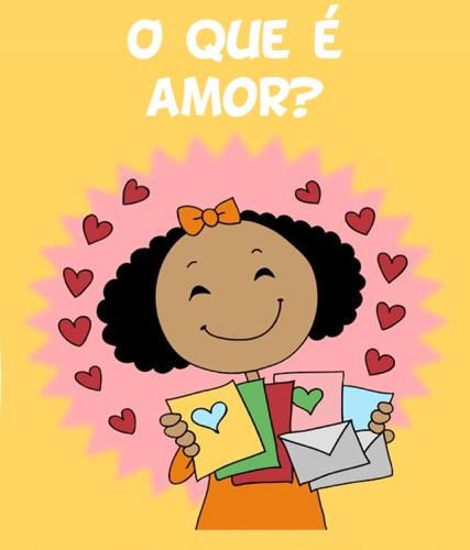 O que é amor?