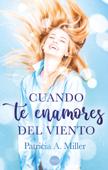 Download and Read Online Cuando te enamores del viento