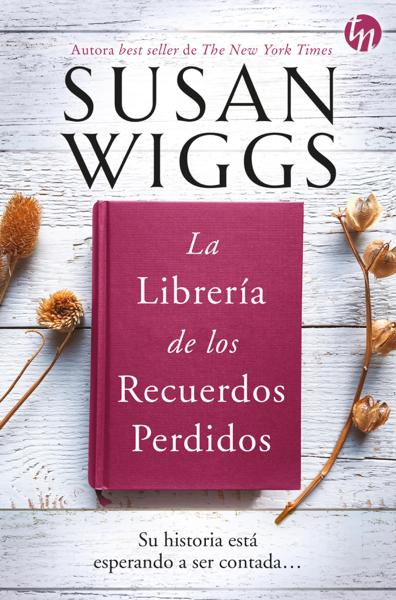 La librería de los recuerdos perdidos by Susan Wiggs