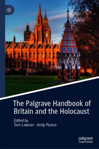 The Palgrave Handbook of Britain and the Holocaust von Tom Lawson & Andy Pearce Buch-Cover