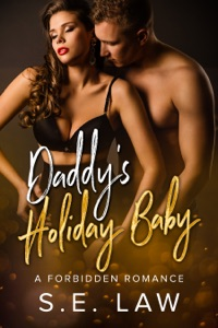 Daddy's Holiday Baby