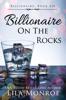 Lila Monroe - Billionaire on the Rocks Grafik