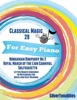 Classical Magic 29 - For Easy Piano Hungarian Rhapsody No 2 Royal March Of The Lion Carnival Solfeggietto Letter Names Embedded In Noteheads For Quick And Easy Reading