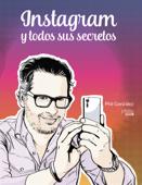 Instagram y todos sus secretos Book Cover