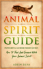 Adesh Silva - Animal Spirit Guide Powerful Guided Meditation to Find and Connect With Your Animal Spirit Grafik