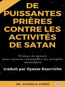 Prières Puissantes Contre Les Activités De Satan Couverture de livre