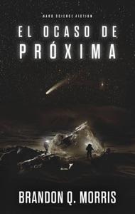 El Ocaso de Próxima Book Cover