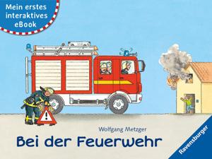 Mein erstes interaktives eBook: Bei der Feuerwehr Buch-Cover