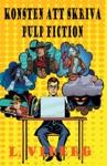 Konsten Att Skriva Pulp Fiction