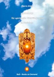 Download HANDBUCH für spirituelle Rückführungen in Vorleben