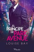 El príncipe de Park Avenue Book Cover