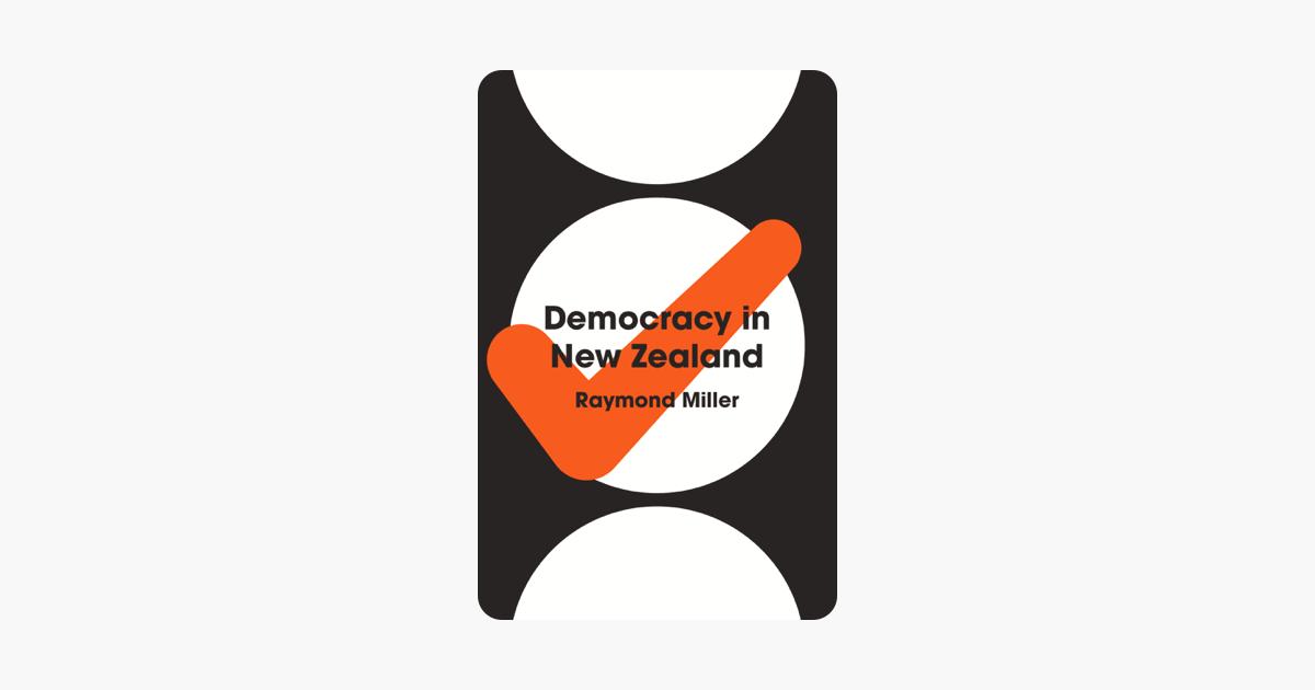 Democracy in New Zealand - Raymond Miller