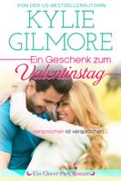 Kylie Gilmore - Ein Geschenk zum Valentinstag artwork