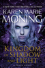 Karen Marie Moning - Kingdom of Shadow and Light artwork