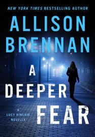 A Deeper Fear