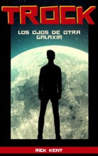 TROCK Los Ojos De Otra Galaxia