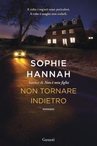 Non tornare indietro da Sophie Hannah
