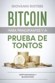 Bitcoin para principiantes y a prueba de tontos