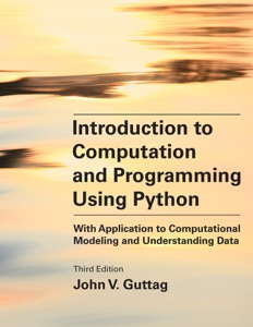 Introduction to Computation and Programming Using Python, third edition Book Cover