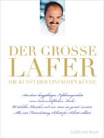 Johann Lafer - Der große Lafer - Die Kunst der einfachen Küche artwork