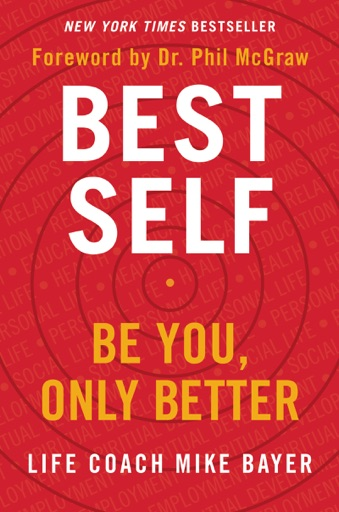 Best Self - Mike Bayer