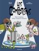 Les Complotistes - Tout s'explique même n'importe comment