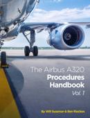 The Airbus A320 Procedures Handbook Vol. 1 Book Cover