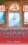 Bakery Detectives Cozy Mystery Boxed Set