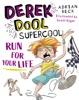 Derek Dool Supercool 3: Run For Your Life