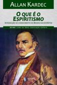 O que é o Espiritismo Book Cover