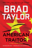 Brad Taylor - American Traitor  artwork