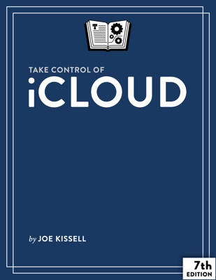 Take Control of iCloud, Seventh Edition