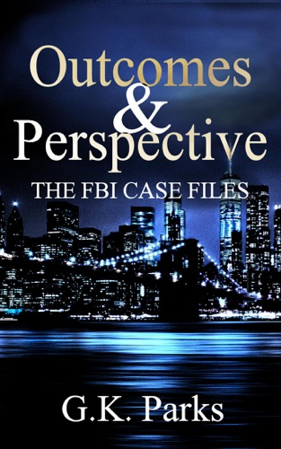 Outcomes and Perspective: The FBI Case Files E-Book Download