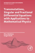 Transmutations, Singular and Fractional Differential Equations with Applications to Mathematical Physics