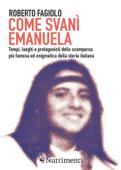 Come svanì Emanuela Book Cover