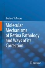 Molecular Mechanisms Of Retina Pathology And Ways Of Its Correction