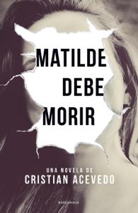 Matilde debe morir Book Cover