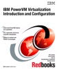 IBM PowerVM Virtualization Introduction and Configuration