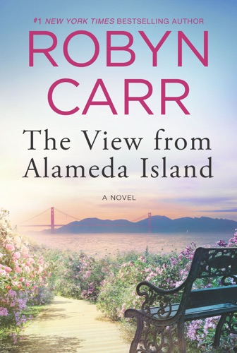 Robyn Carr - The View from Alameda Island